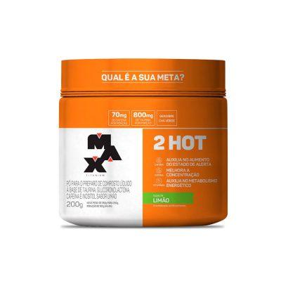 2 Hot 200g Max Titanium